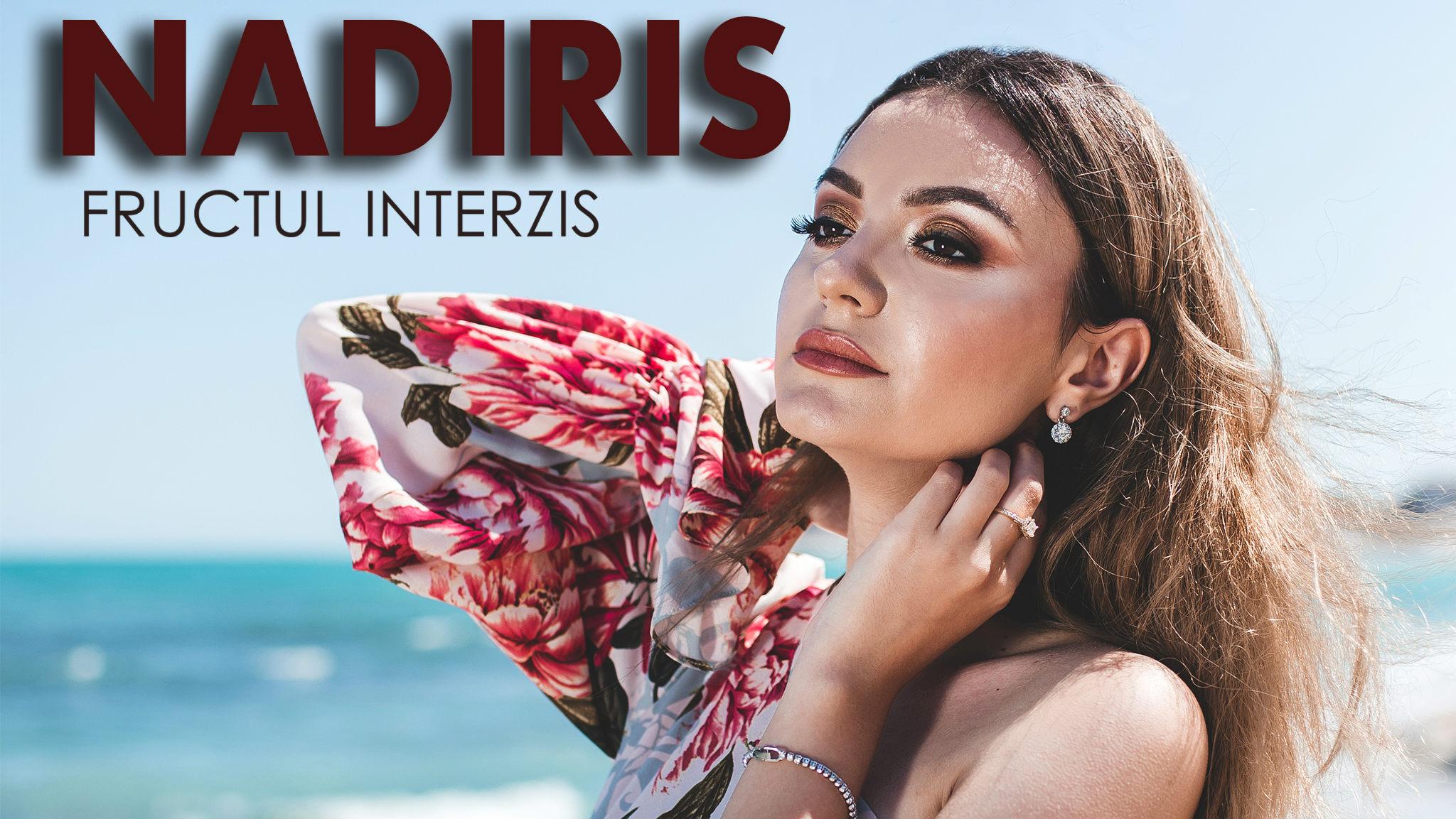 Nadiris - Fructul interzis - Știri