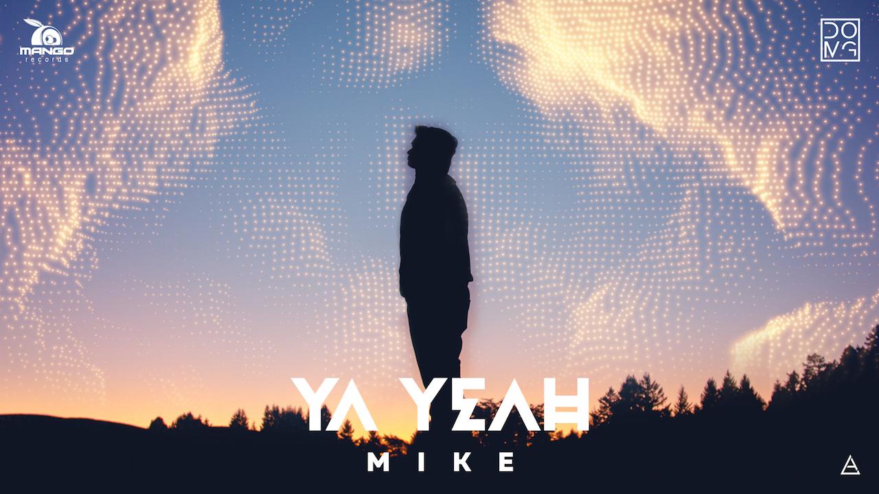 MIKE - Ya Yeah - Știri